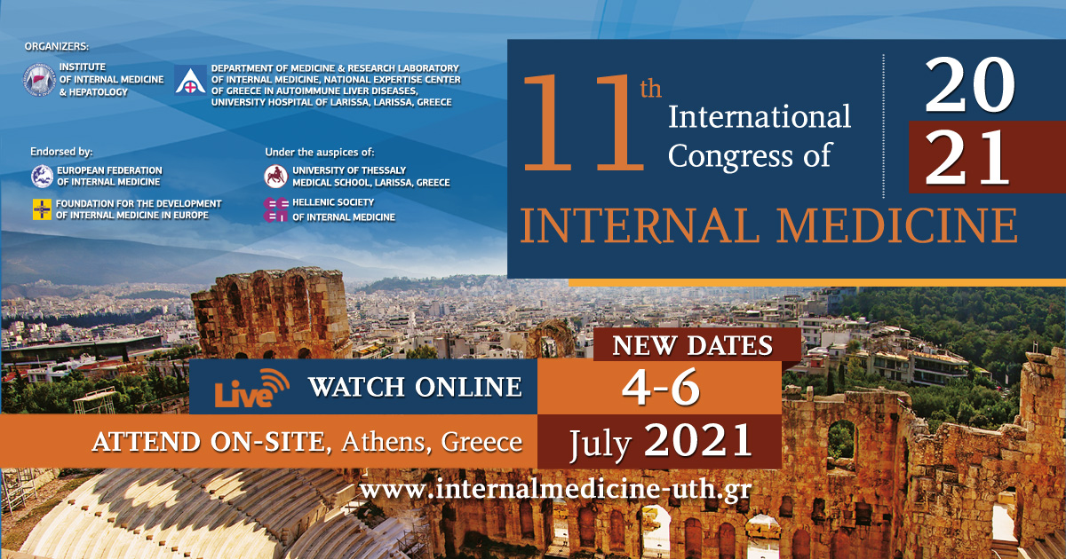 11th International Congress of Internal Medicine - July 4-6, 2021 - Hybrid Congress Athens, Greece