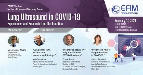 EFIM Webinar - Lung Ultrasound in Covid-19: Experiences and Research from the Frontline - 17 February 2021 17:00CET